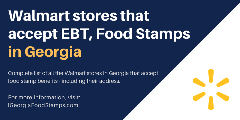 Walmart stores that accept EBT Food Stamps in Georgia