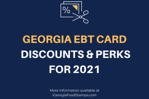 Georgia EBT Card Discounts & Perks for 2021