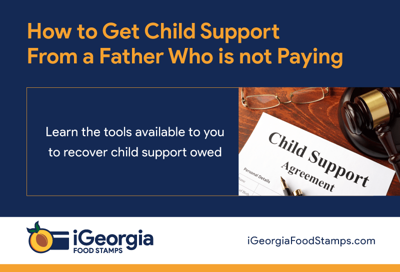 """Georgia Child Support Recovery from deadbeat dad"""