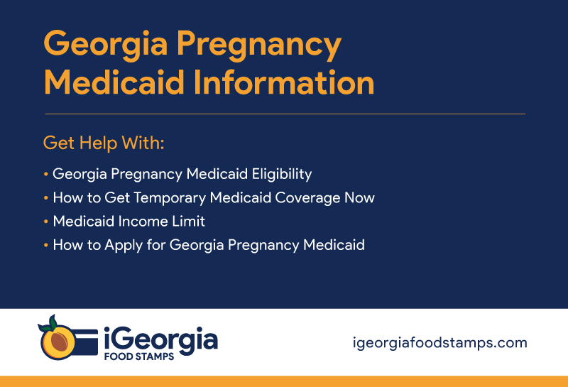 """Georgia Pregnancy Medicaid Eligibility"""