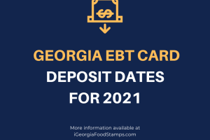 Georgia EBT Deposit Dates 2021