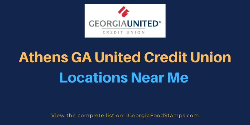 Athens GA United Credit Union Locations Near Me