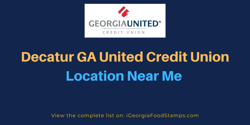 Decatur GA United Credit Union Location Near Me