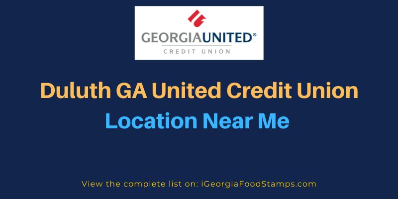 Duluth GA United Credit Union Location Near Me