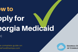How to Apply for Georgia Medicaid Benefits