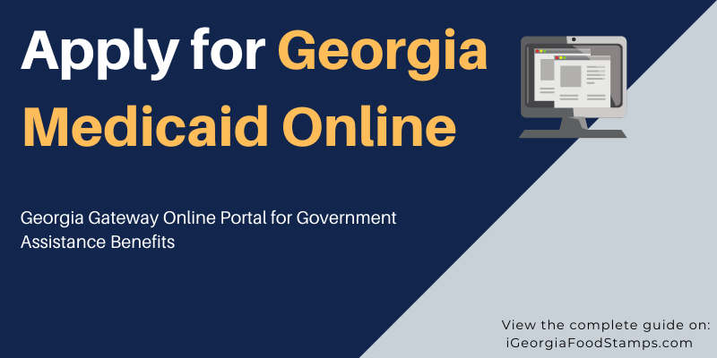 Apply for Georgia Medicaid Online