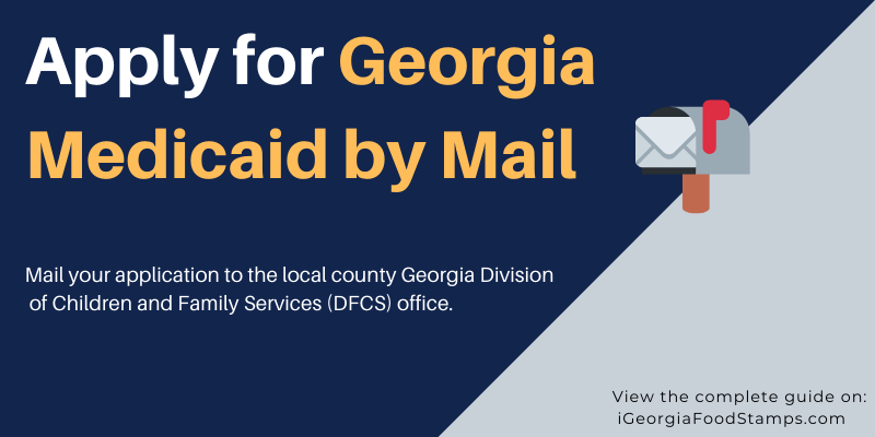 Apply for Georgia Medicaid by Mail