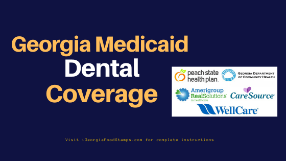 """Georgia Medicaid Dental Coverage"""