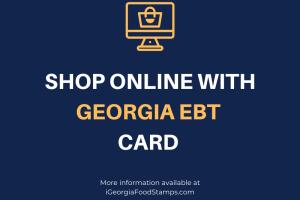 Shop online with Georgia EBT Card