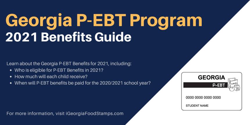 """""""Georgia P-EBT Program Extension Guide for 2021"""""""