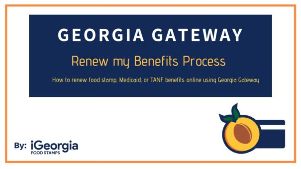 www.gateway.ga.gov Renew my Benefits