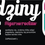 Pierwsze urodziny IgersWroclaw