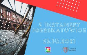3 Instameet IgersKatowice Nikiszowiec w Katowicach