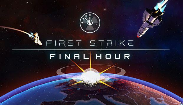 First Strike: Final Hour Tải xuống miễn phí