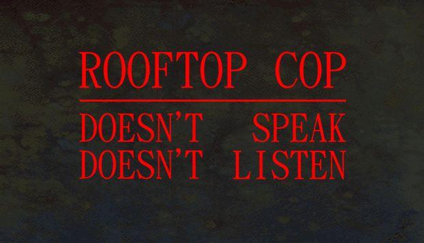Rooftop Cop Free Download