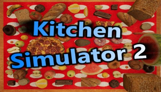 Kitchen Simulator 2 Download PC Free Download
