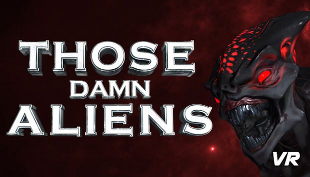 THOSE DAMN ALIENS! VR Free Download