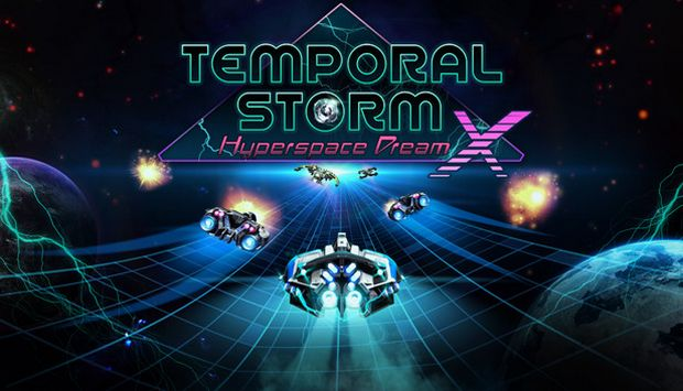 Temporal Storm X: Hyperspace Dream Free Download
