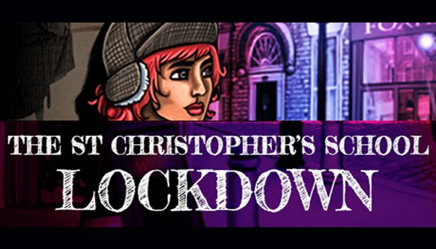 The St Christopher's School Lockdown Free Download