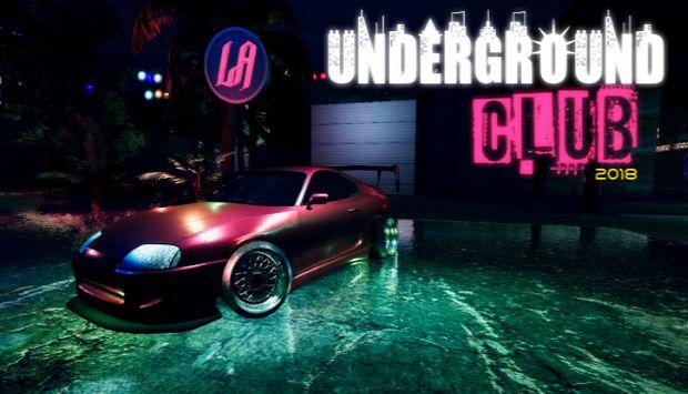 UNDERGROUND CLUB 2018 Free Download