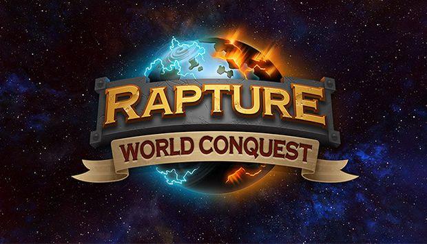Rapture - World Conquest Free Download