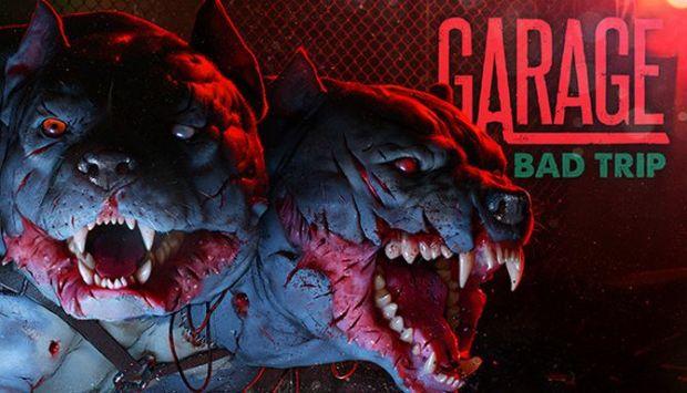 GARAGE: Bad Trip Free Download