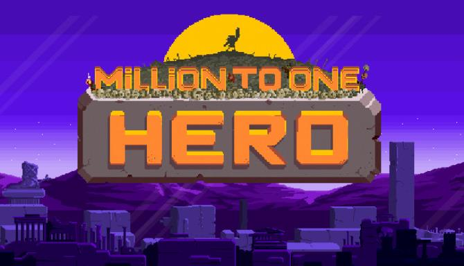Million to One Hero Free Download