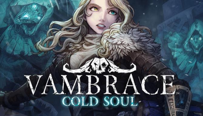 Vambrace: Soğuk Ruh Ücretsiz İndir