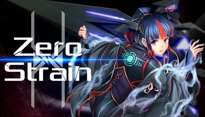 Zero Strain Ücretsiz İndir