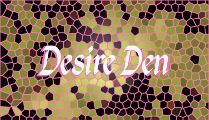 Desire Den Ücretsiz İndir
