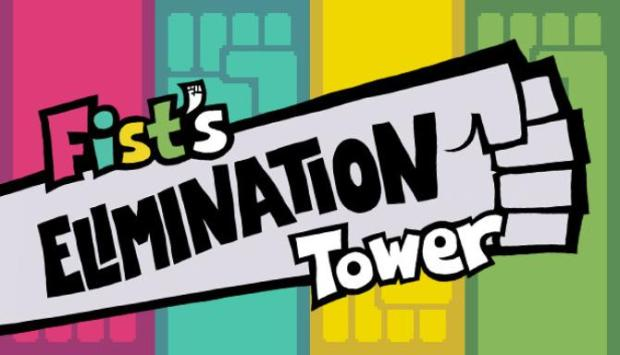 Fist's Elimination Tower Free Download