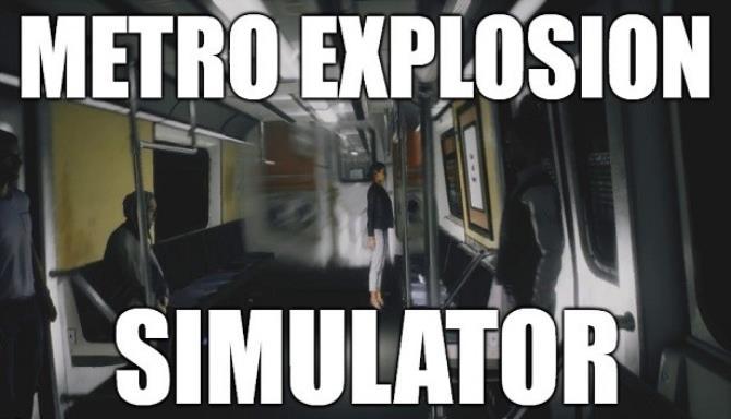 Metro Explosion Simulator Free Download