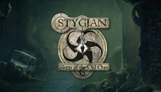 Stygian: Eskilerin Özgürlüğü Saltanatı Ücretsiz İndir