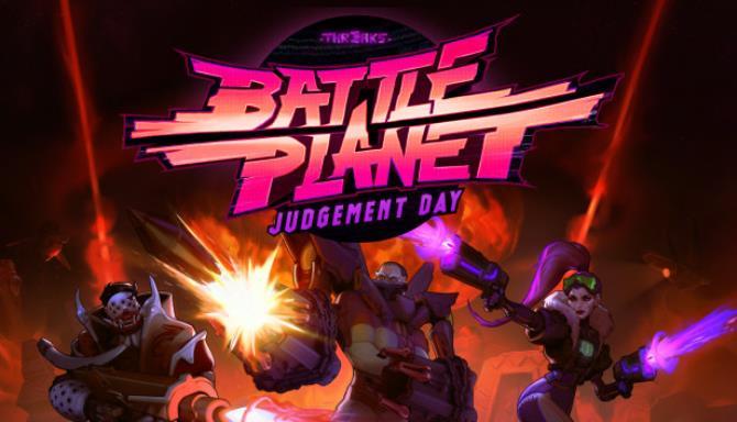 Battle Planet - Judgement Day Free Download