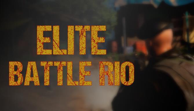 Elite Battle : Rio Free Download