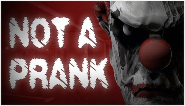 Not a Prank Free Download
