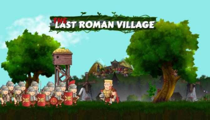 Son Roma Köyü Ücretsiz İndir