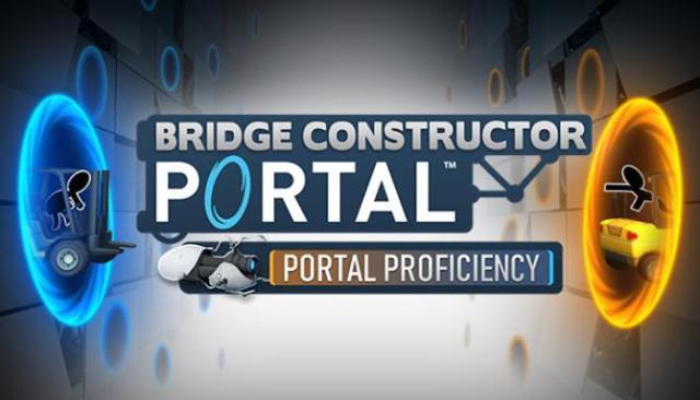 Bridge Constructor Portal - Portal Proficiency Free Download