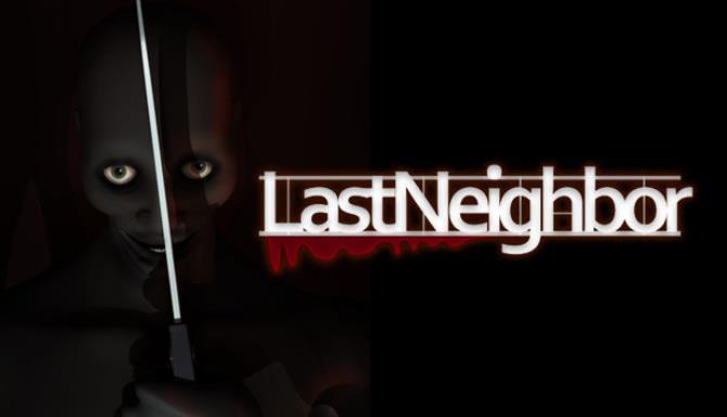 Last Neighbor Free Download