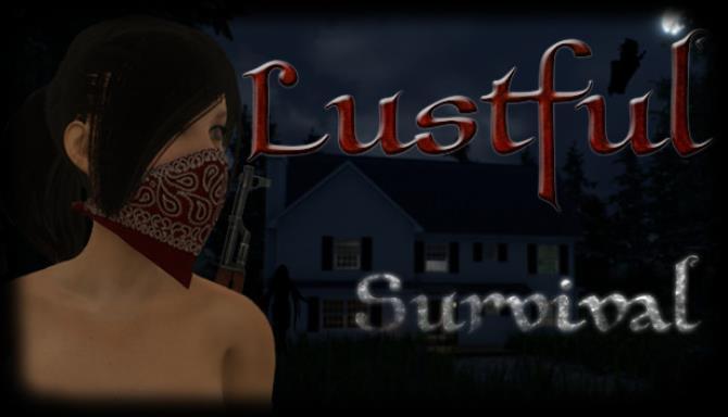 Lustful Survival
