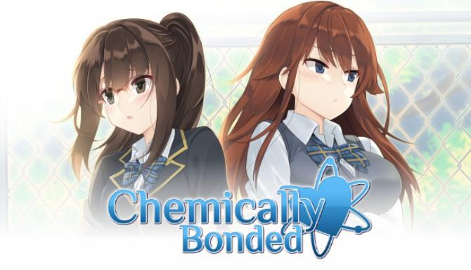 Chemically Bonded Free Download