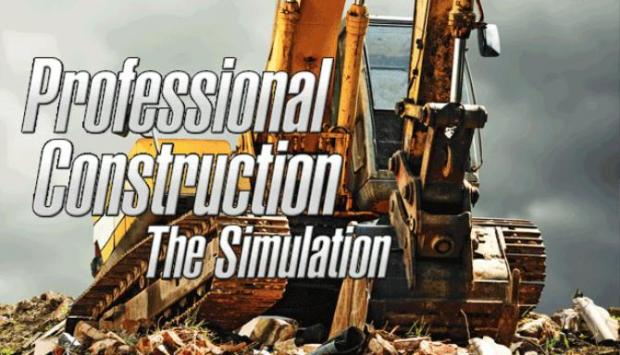 Professional Construction - The Simulation Free Download