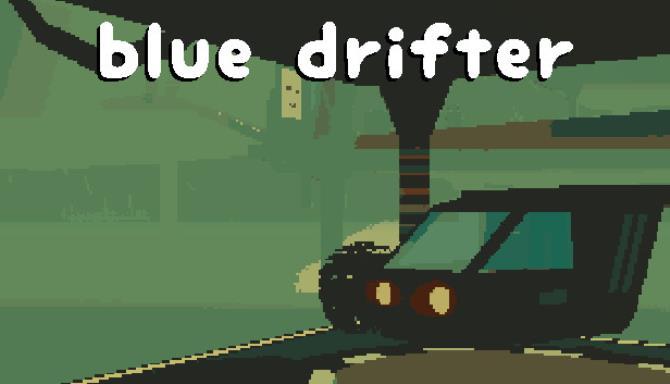Blue Drifter Free Download
