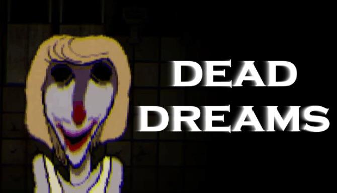 Dead Dreams Ücretsiz İndir