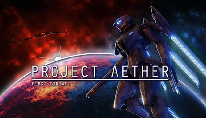 Proje AETHER: İlk Temas Ücretsiz İndirme