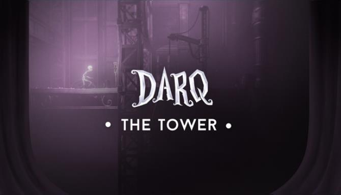 DARQ - The Tower Free Download