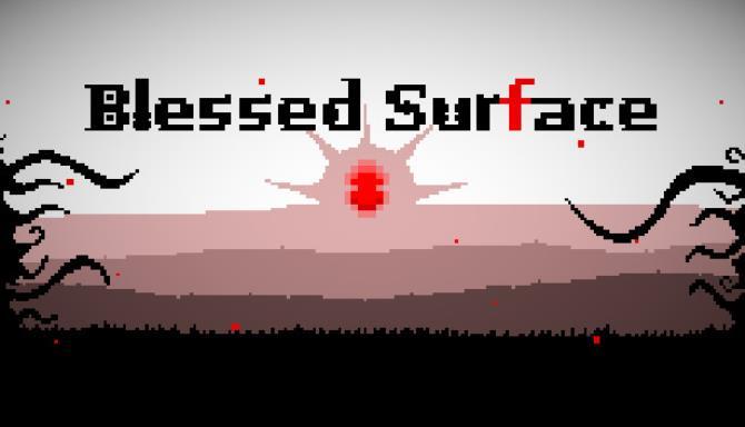 Blessed Surface Ücretsiz İndir
