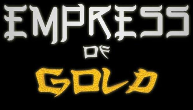 Empress of Gold Free Download