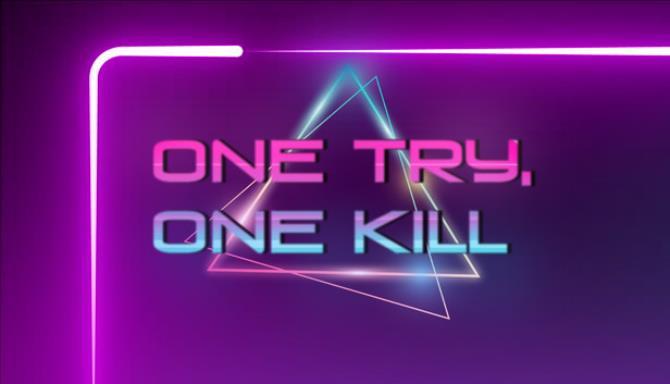 One Try, One Kill Ücretsiz İndir