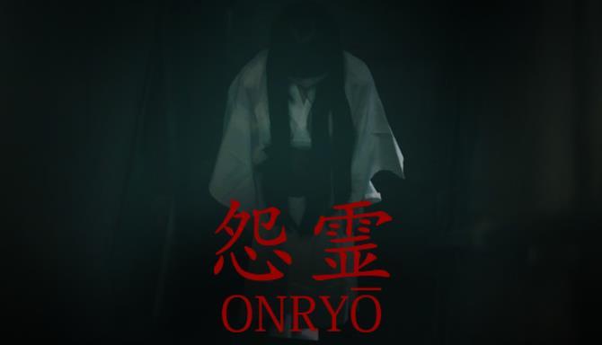 Onryo |怨 霊 Bedava İndir